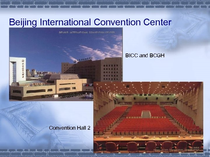 Beijing International Convention Center BICC and BCGH Convention Hall 2