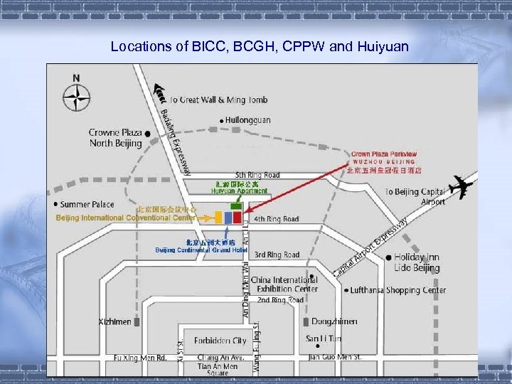 Locations of BICC, BCGH, CPPW and Huiyuan