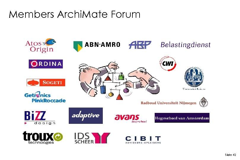 Members Archi. Mate Forum Slide 42