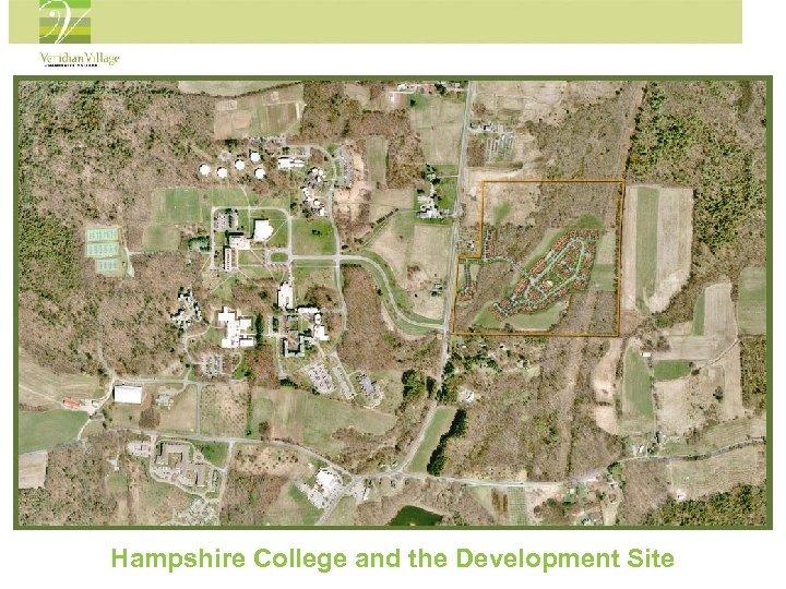 Hampshire College and the Development Site