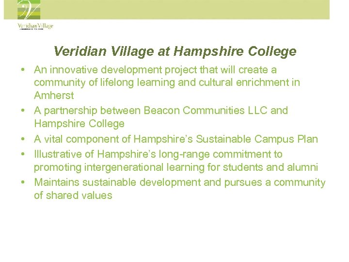 Veridian Village at Hampshire College • An innovative development project that will create a