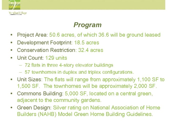 Program • • Project Area: 50. 6 acres, of which 36. 6 will be