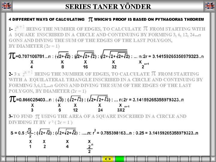 SERIES TANER YÖNDER 4 DIFFERENT WAYS OF CALCULATING WHICH'S PROOF IS BASED ON PYTHAGORAS