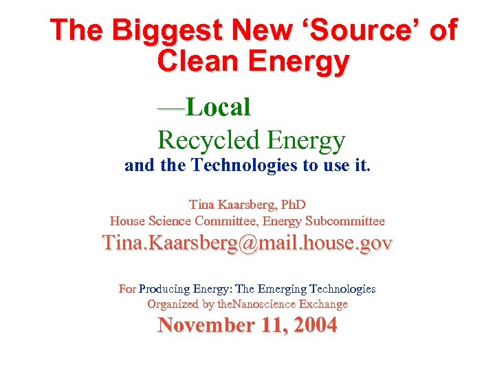 The Biggest New 'Source' of Clean Energy —Local Recycled Energy and the Technologies to
