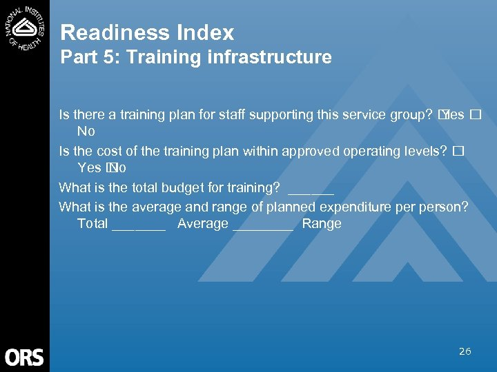 Readiness Index Part 5: Training infrastructure Is there a training plan for staff supporting