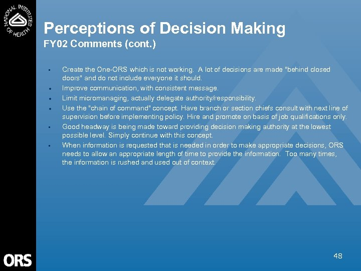 Perceptions of Decision Making FY 02 Comments (cont. ) • · · · •