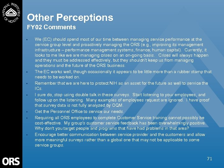Other Perceptions FY 02 Comments • • We (EC) should spend most of our