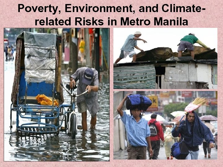 Poverty, Environment, and Climaterelated Risks in Metro Manila