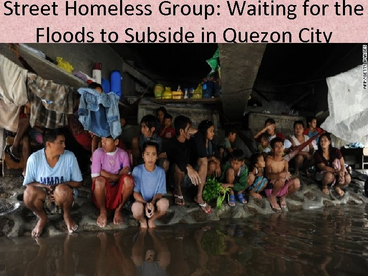 Street Homeless Group: Waiting for the Floods to Subside in Quezon City