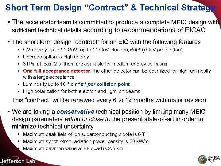 """Short Term Design """"Contract"""" & Technical Strategy • The accelerator team is committed to"""