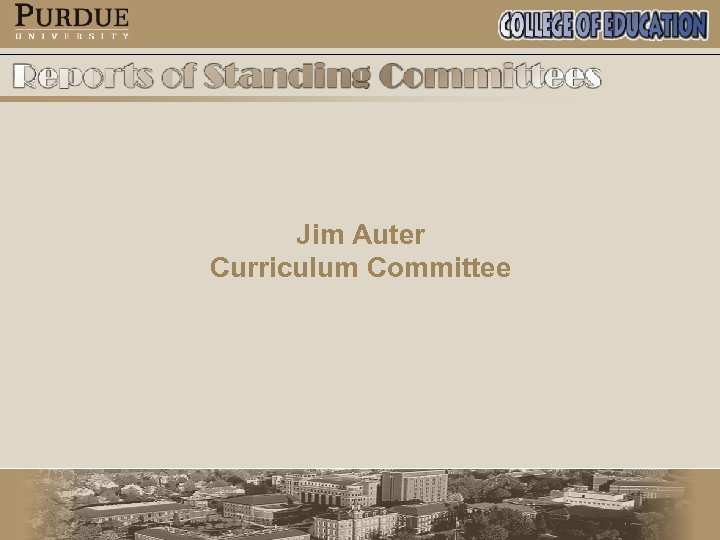 Jim Auter Curriculum Committee