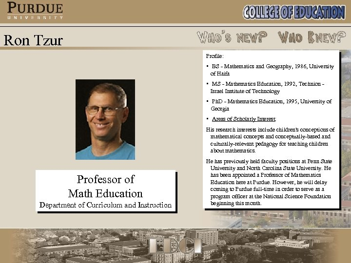 Ron Tzur Profile: • BS - Mathematics and Geography, 1986, University of Haifa •
