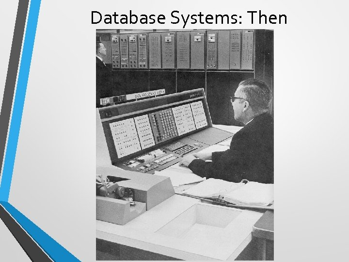 Database Systems: Then