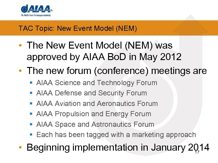 TAC Topic: New Event Model (NEM) • The New Event Model (NEM) was approved