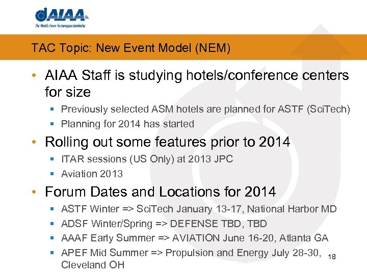 TAC Topic: New Event Model (NEM) • AIAA Staff is studying hotels/conference centers for