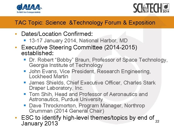 TAC Topic: Science &Technology Forum & Exposition • Dates/Location Confirmed: § 13 -17 January