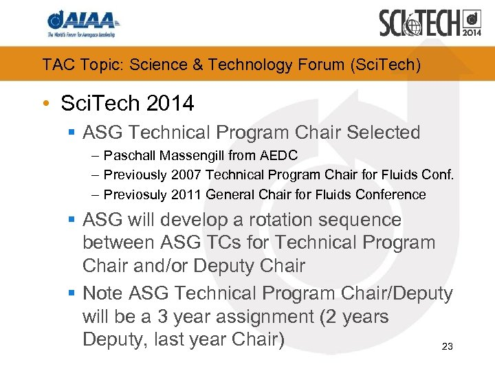TAC Topic: Science & Technology Forum (Sci. Tech) • Sci. Tech 2014 § ASG