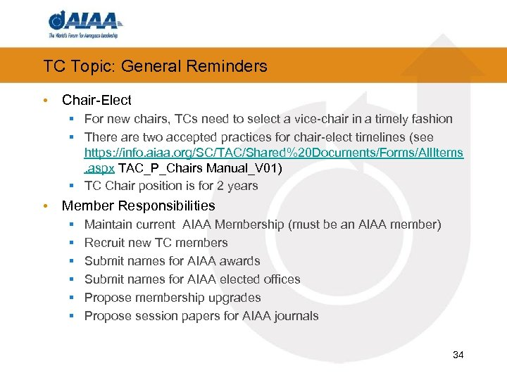 TC Topic: General Reminders • Chair-Elect § For new chairs, TCs need to select