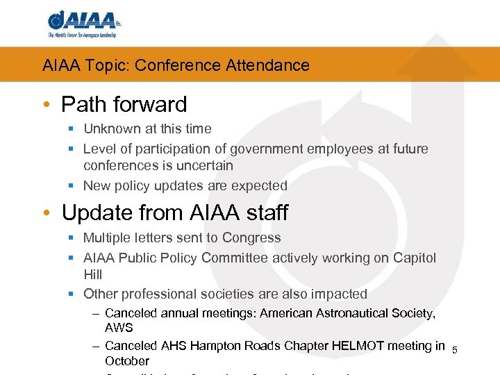 AIAA Topic: Conference Attendance • Path forward § Unknown at this time § Level