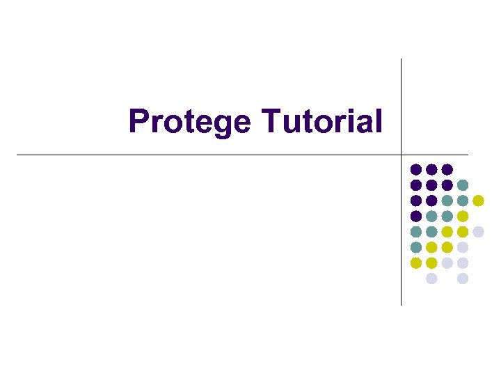 Protege Tutorial