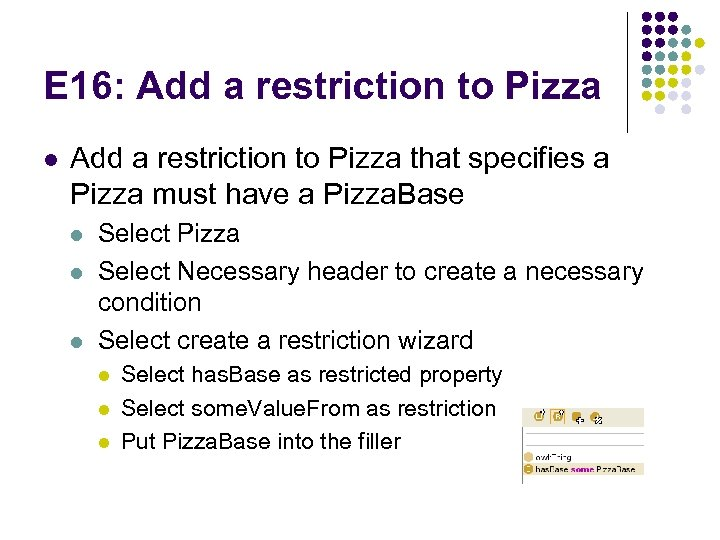 E 16: Add a restriction to Pizza l Add a restriction to Pizza that
