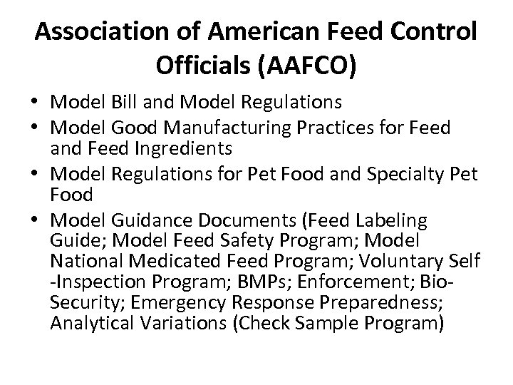 Association of American Feed Control Officials (AAFCO) • Model Bill and Model Regulations •
