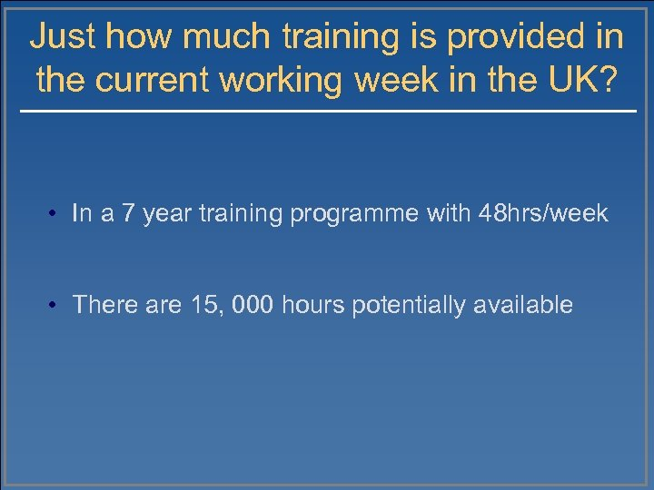 Just how much training is provided in the current working week in the UK?