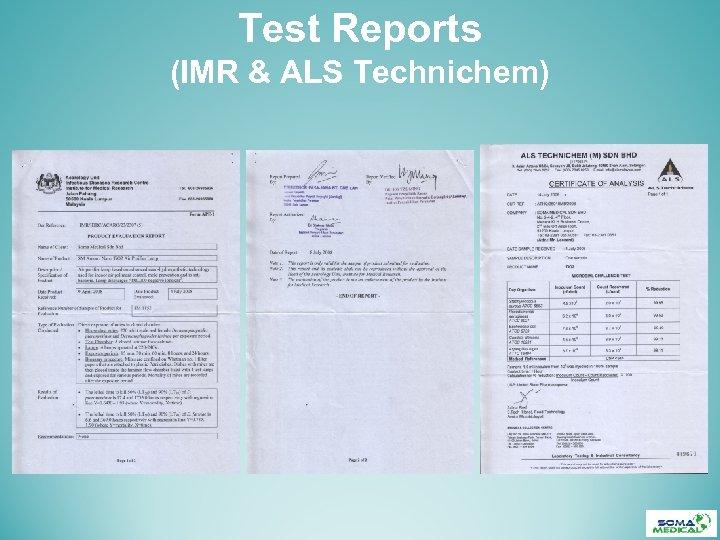 Test Reports (IMR & ALS Technichem)