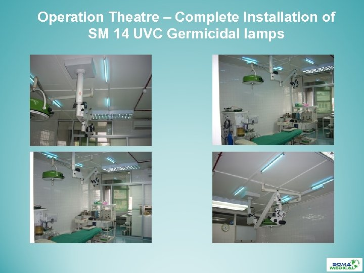 Operation Theatre – Complete Installation of SM 14 UVC Germicidal lamps