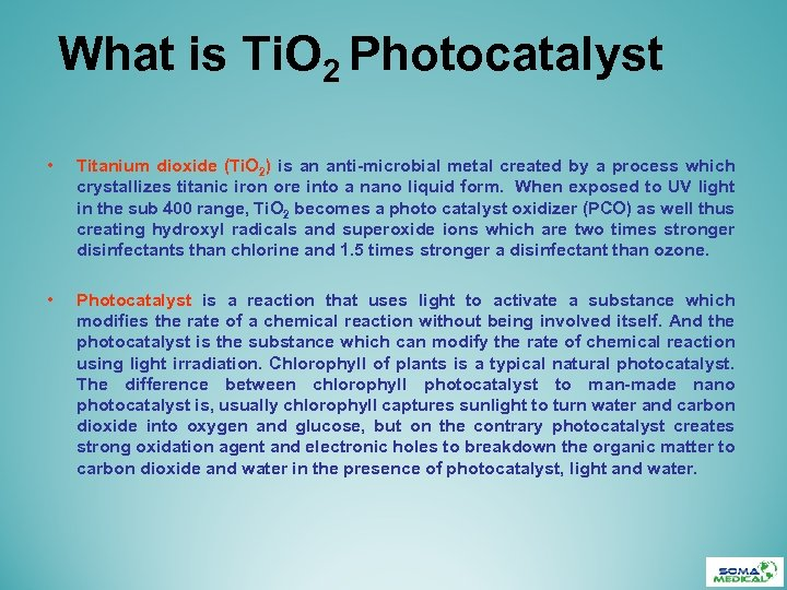 What is Ti. O 2 Photocatalyst • Titanium dioxide (Ti. O 2) is an