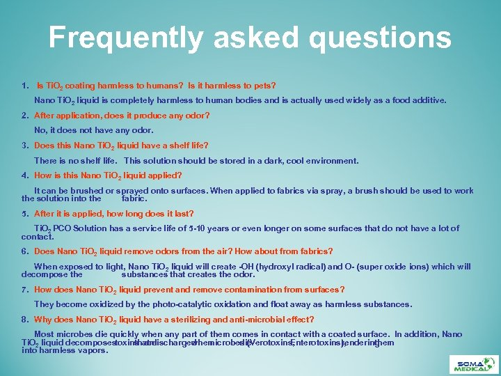 Frequently asked questions 1. Is Ti. O 2 coating harmless to humans? Is it