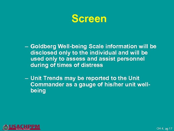 Screen – Goldberg Well-being Scale information will be disclosed only to the individual and