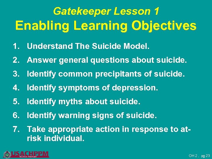 Gatekeeper Lesson 1 Enabling Learning Objectives 1. Understand The Suicide Model. 2. Answer general