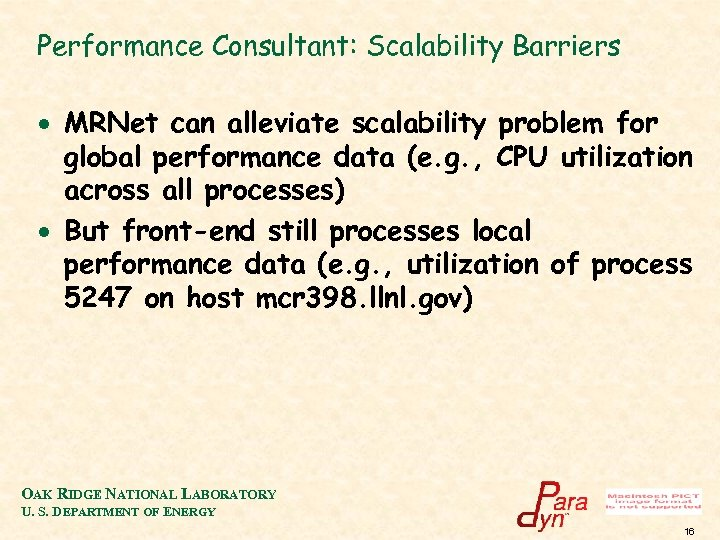 Performance Consultant: Scalability Barriers · MRNet can alleviate scalability problem for global performance data