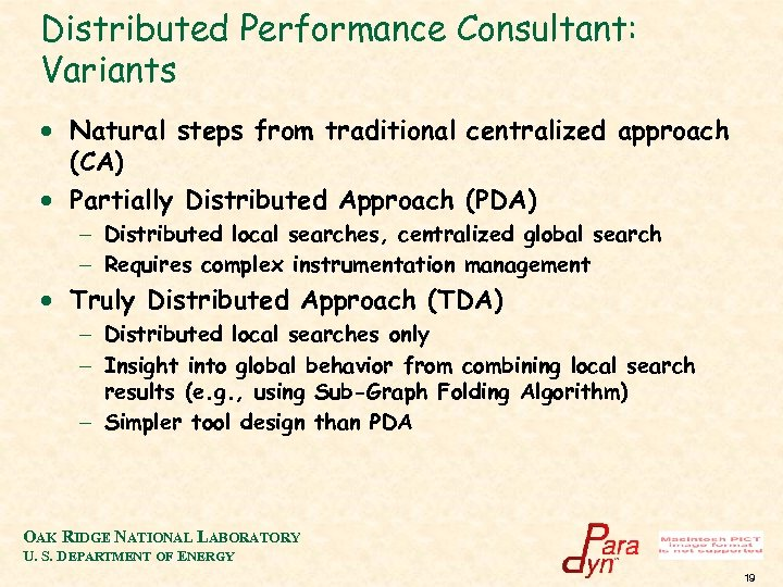 Distributed Performance Consultant: Variants · Natural steps from traditional centralized approach (CA) · Partially