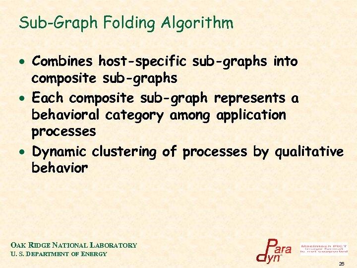 Sub-Graph Folding Algorithm · Combines host-specific sub-graphs into composite sub-graphs · Each composite sub-graph