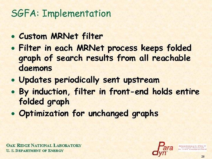 SGFA: Implementation · Custom MRNet filter · Filter in each MRNet process keeps folded