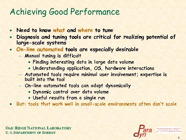 Achieving Good Performance · Need to know what and where to tune · Diagnosis