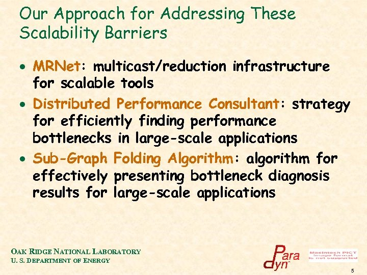 Our Approach for Addressing These Scalability Barriers · MRNet: multicast/reduction infrastructure for scalable tools