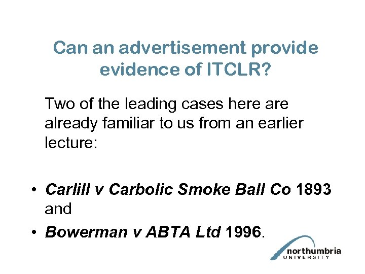 Can an advertisement provide evidence of ITCLR? Two of the leading cases here already