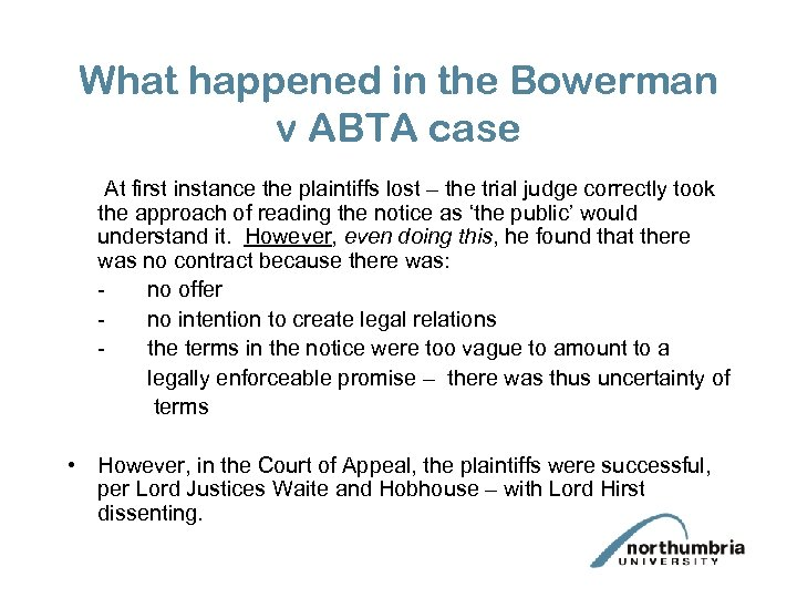 What happened in the Bowerman v ABTA case At first instance the plaintiffs lost