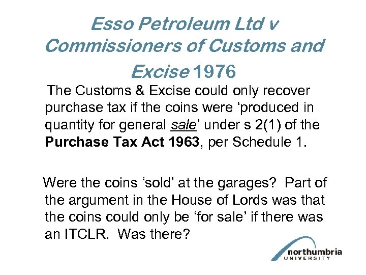 Esso Petroleum Ltd v Commissioners of Customs and Excise 1976 The Customs & Excise