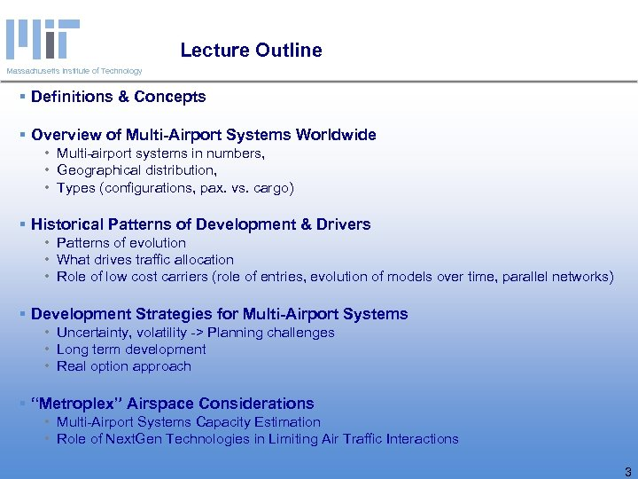 Lecture Outline Massachusetts Institute of Technology § Definitions & Concepts § Overview of Multi-Airport