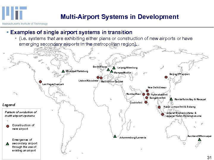 Multi-Airport Systems in Development Massachusetts Institute of Technology § Examples of single airport systems