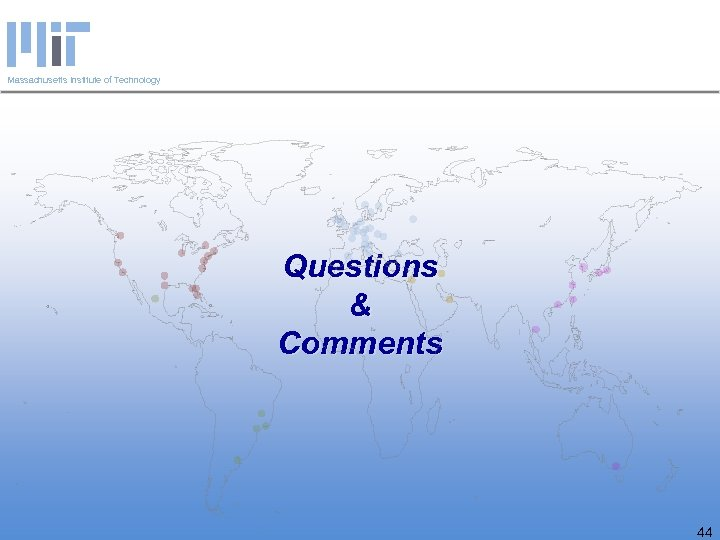 Massachusetts Institute of Technology Questions & Comments 44