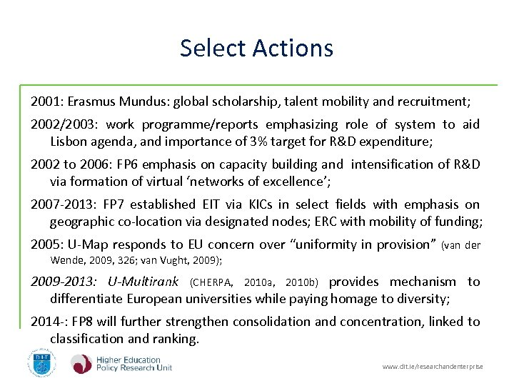Select Actions 2001: Erasmus Mundus: global scholarship, talent mobility and recruitment; 2002/2003: work programme/reports