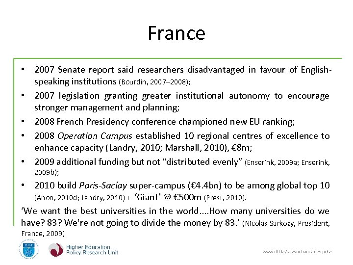 France • 2007 Senate report said researchers disadvantaged in favour of Englishspeaking institutions (Bourdin,