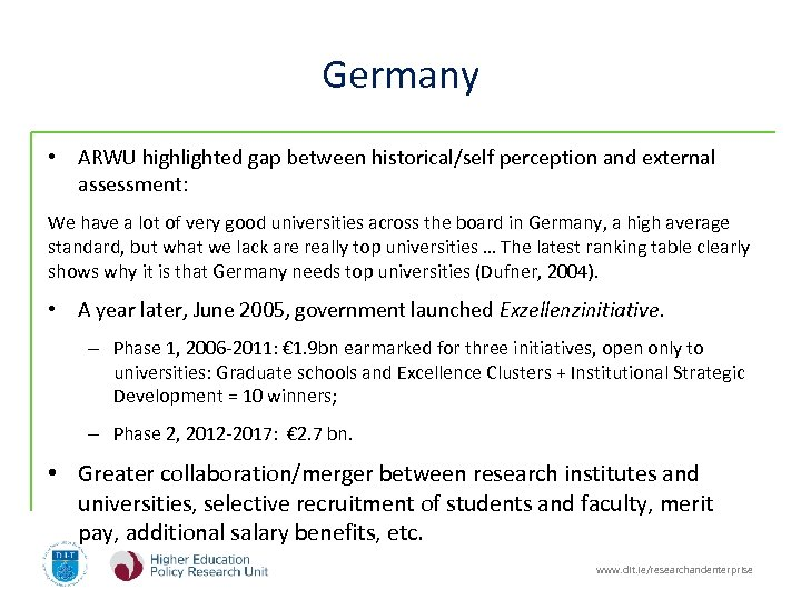 Germany • ARWU highlighted gap between historical/self perception and external assessment: We have a