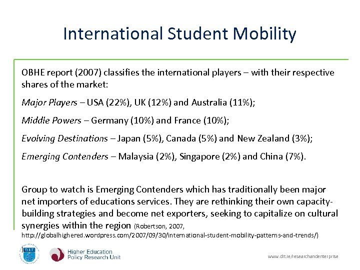 International Student Mobility OBHE report (2007) classifies the international players – with their respective