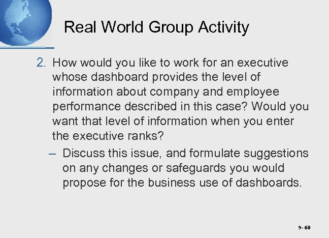 Real World Group Activity 2. How would you like to work for an executive